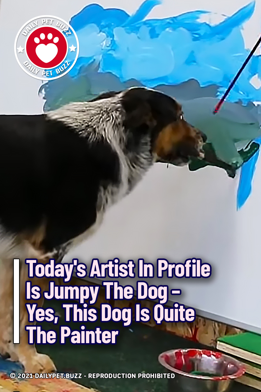 Today\'s Artist In Profile Is Jumpy The Dog – Yes, This Dog Is Quite The Painter