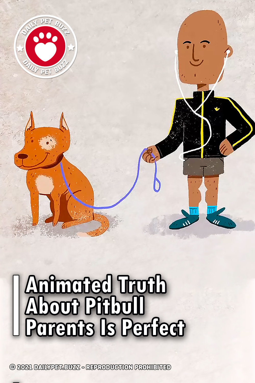 Animated Truth About Pitbull Parents Is Perfect