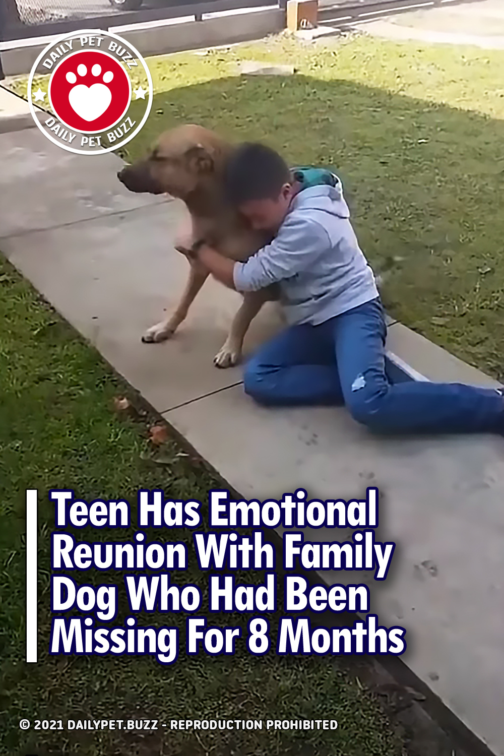 Teen Has Emotional Reunion With Family Dog Who Had Been Missing For 8 Months