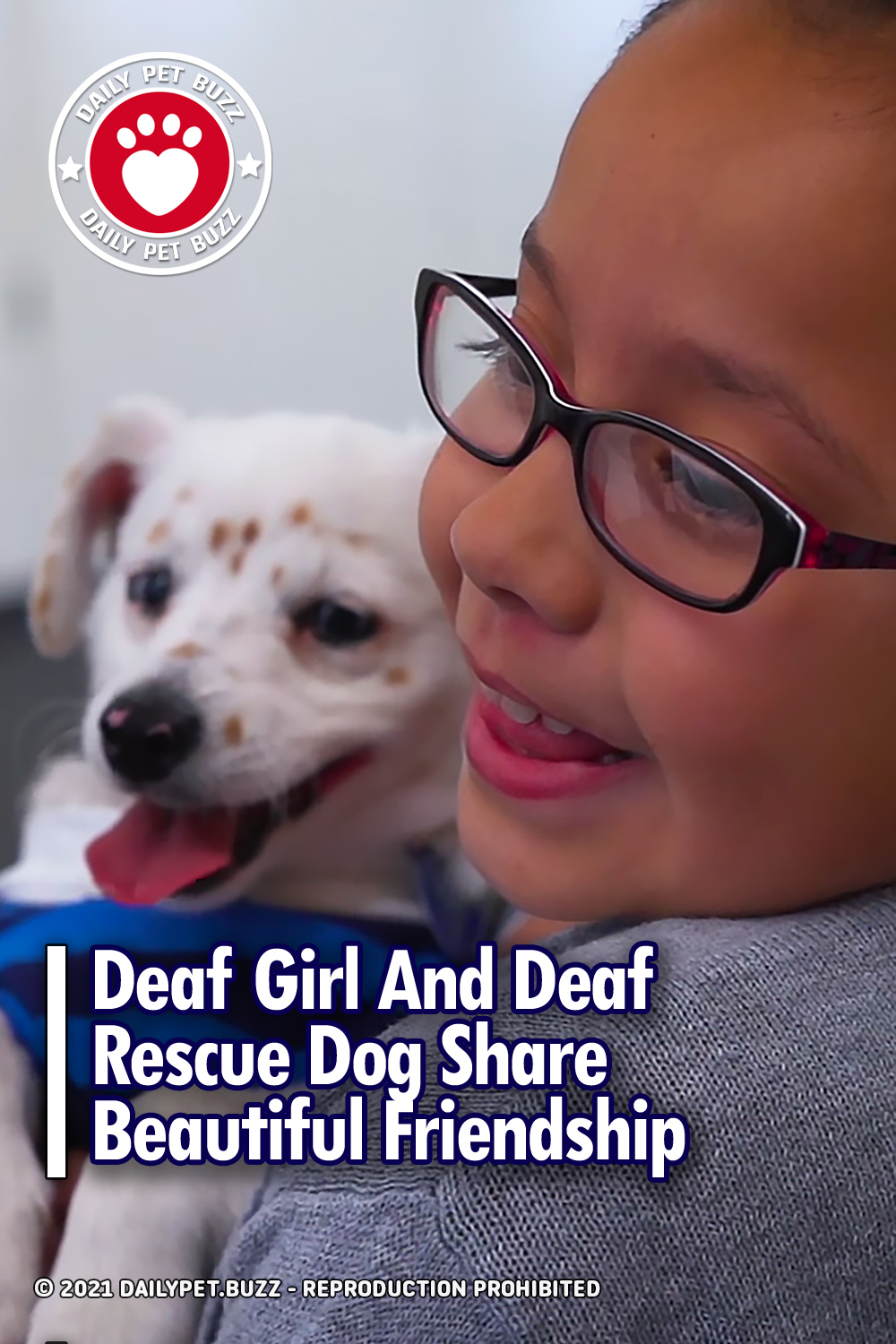 Deaf Girl And Deaf Rescue Dog Share Beautiful Friendship
