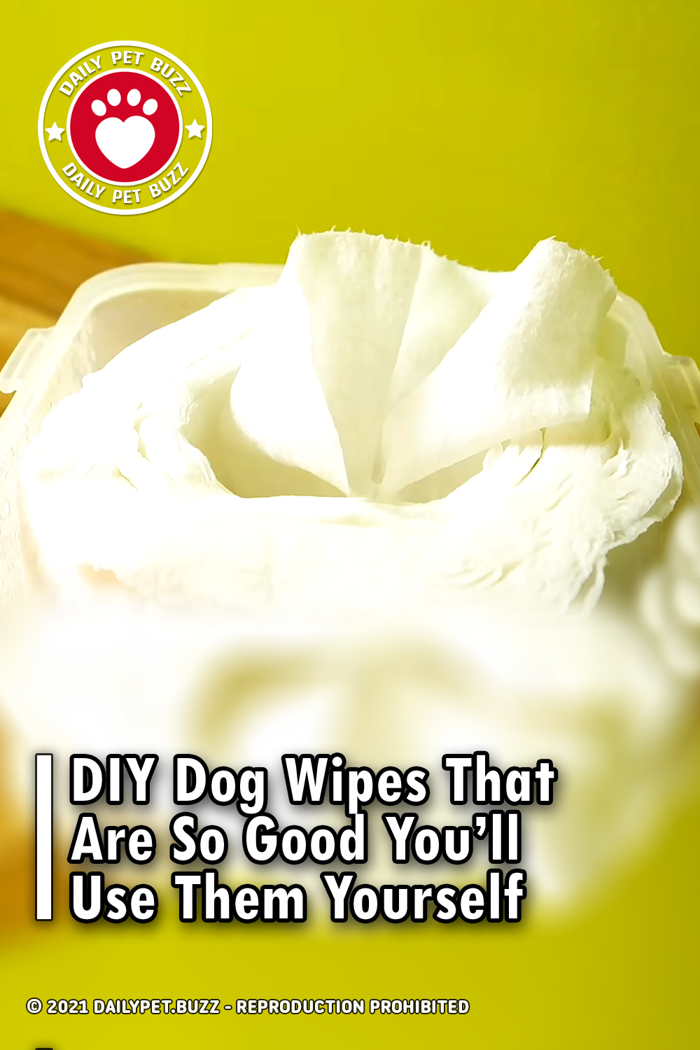 DIY Dog Wipes That Are So Good You\'ll Use Them Yourself