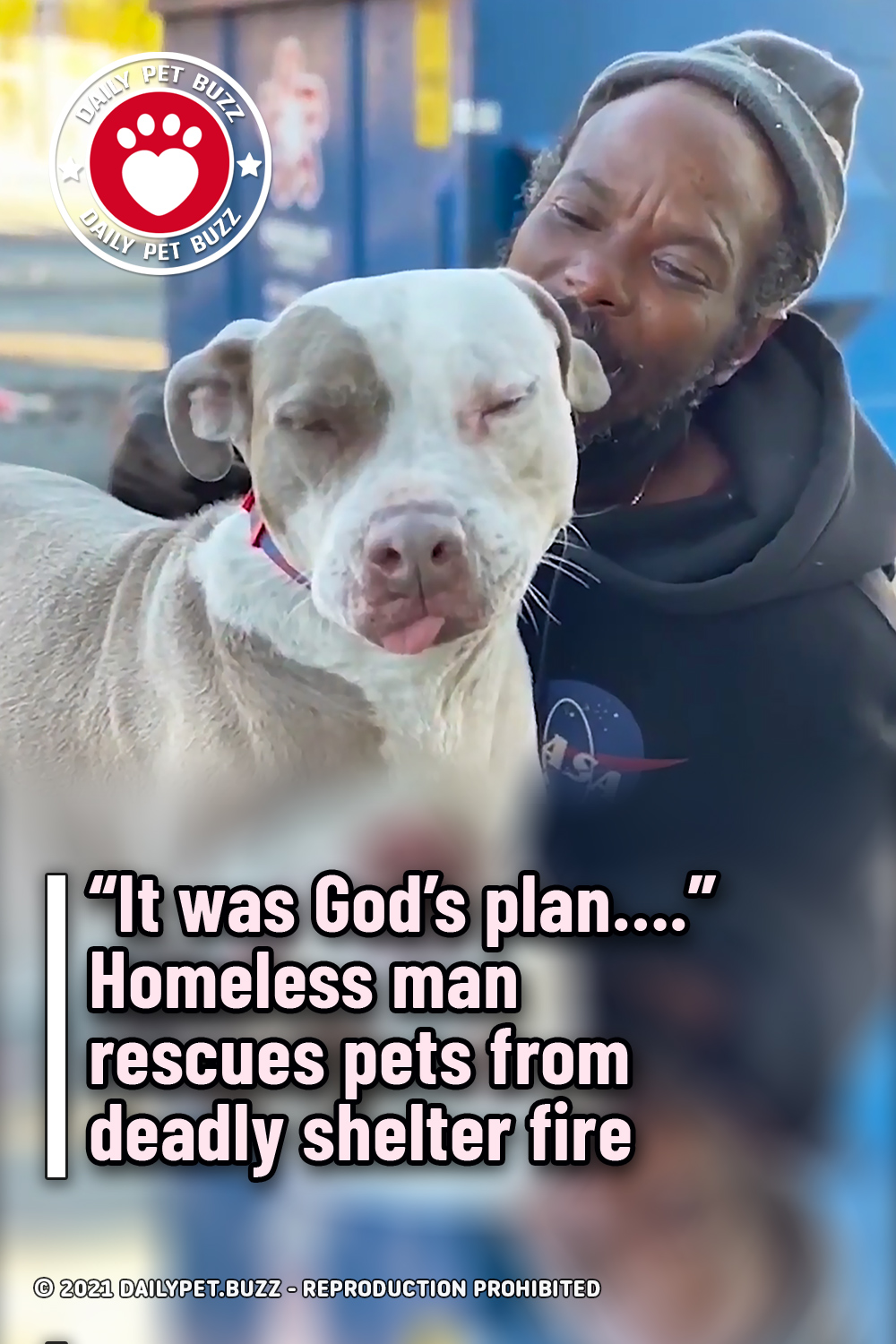 """""""It was God's plan…."""" Homeless man rescues pets from deadly shelter fire"""