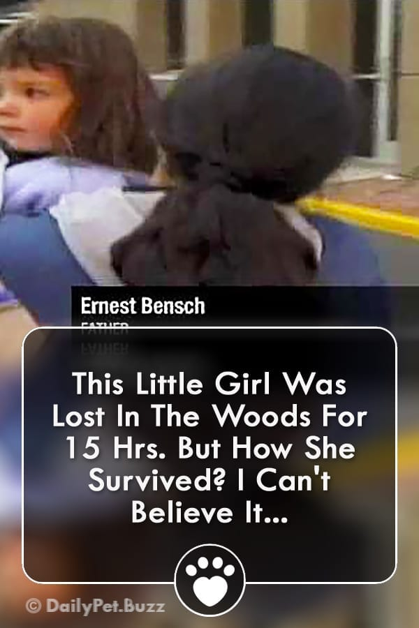 This Little Girl Was Lost In The Woods For 15 Hrs. But How She Survived? I Can\'t Believe It...