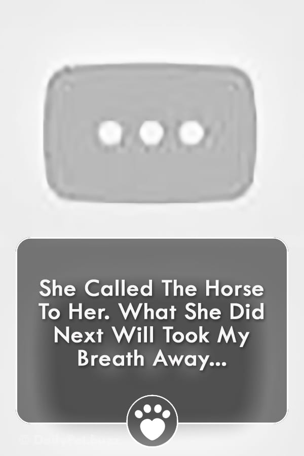 She Called The Horse To Her. What She Did Next Will Took My Breath Away...