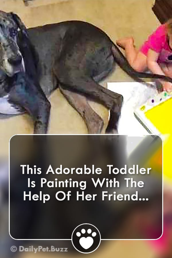 This Adorable Toddler Is Painting With The Help Of Her Friend...