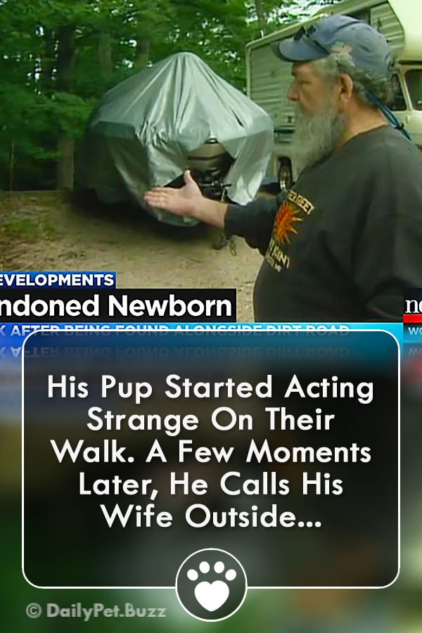 His Pup Started Acting Strange On Their Walk. A Few Moments Later, He Calls His Wife Outside...