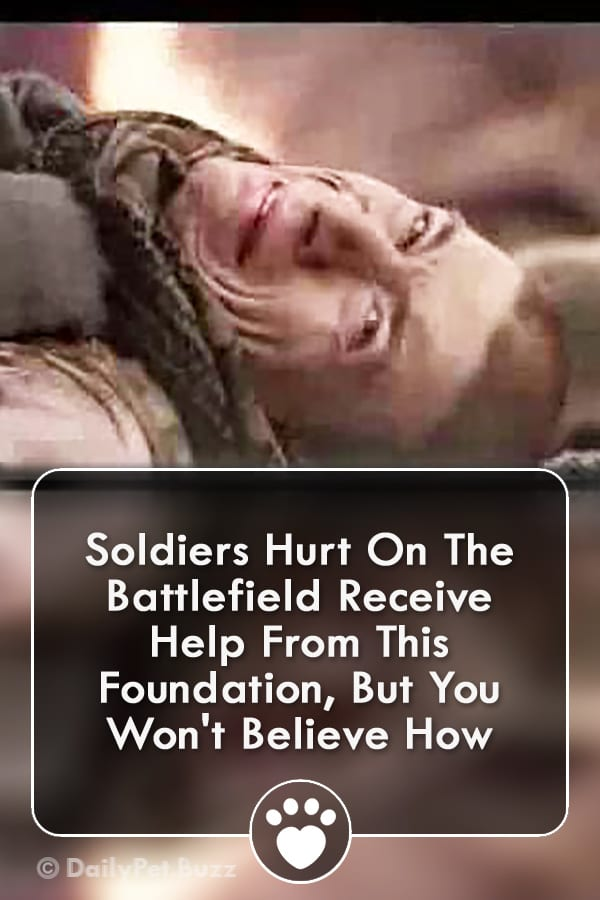 Soldiers Hurt On The Battlefield Receive Help From This Foundation, But You Won\'t Believe How