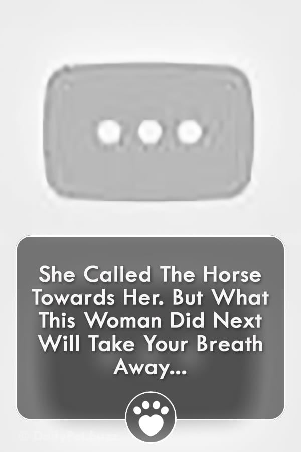 She Called The Horse Towards Her. But What This Woman Did Next Will Take Your Breath Away...