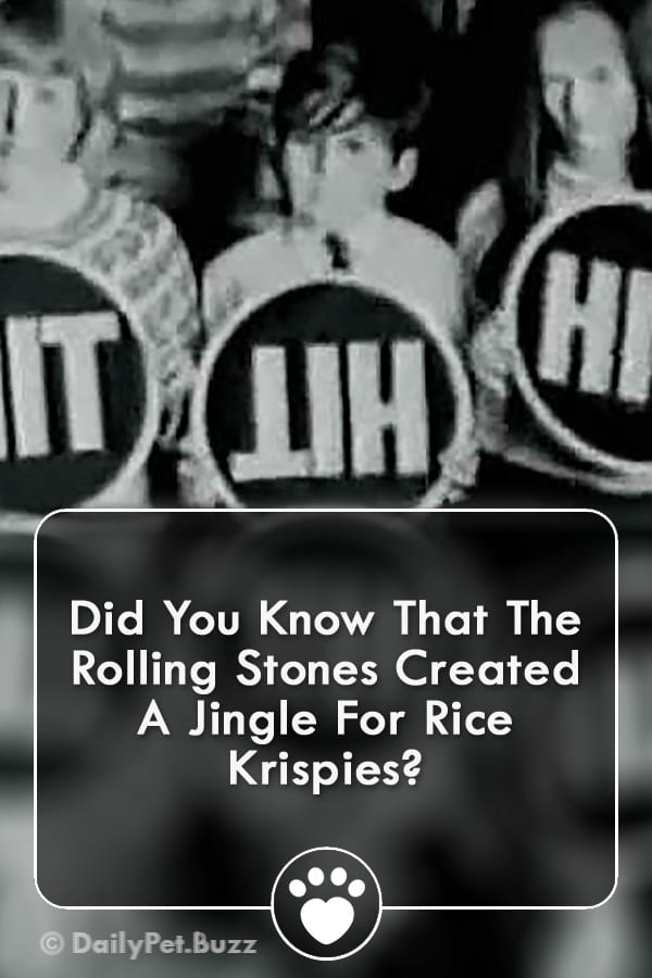 Did You Know That The Rolling Stones Created A Jingle For Rice Krispies?