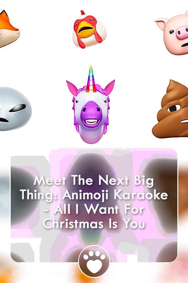 Meet The Next Big Thing: Animoji Karaoke - All I Want For Christmas Is You