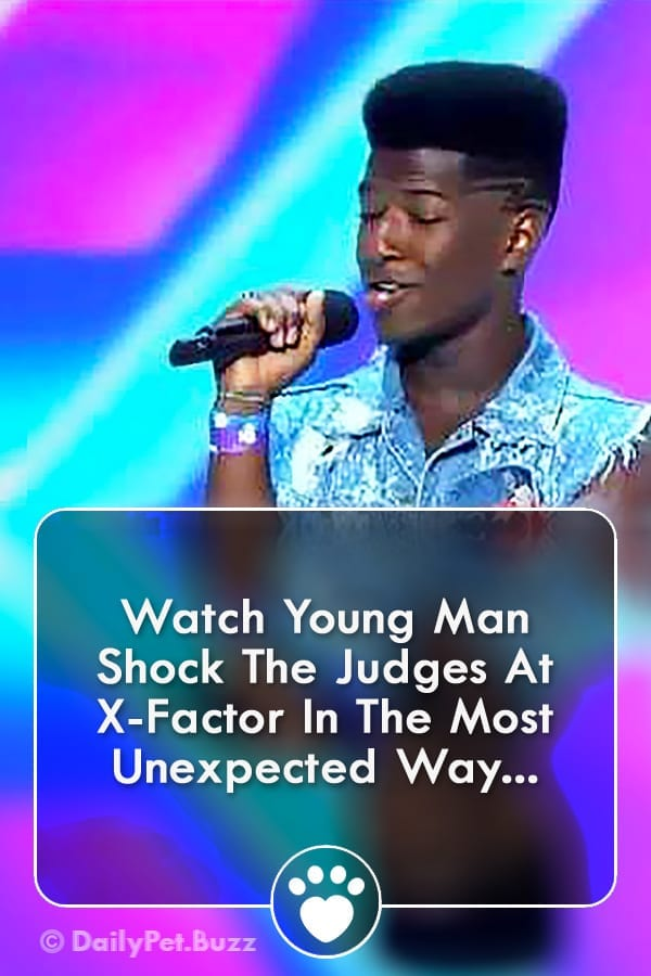 Watch Young Man Shock The Judges At X-Factor In The Most Unexpected Way...