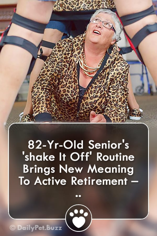 82-Yr-Old Senior\'s \'shake It Off\' Routine Brings New Meaning To Active Retirement – ..