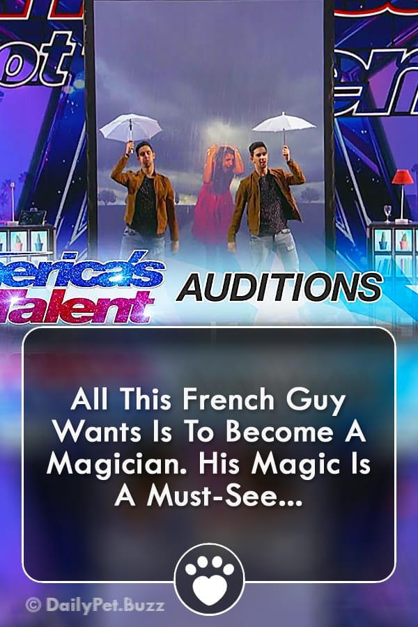 All This French Guy Wants Is To Become A Magician. His Magic Is A Must-See...