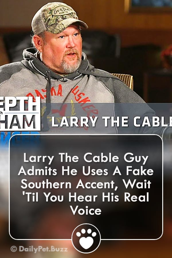 Larry The Cable Guy Admits He Uses A Fake Southern Accent, Wait \'Til You Hear His Real Voice