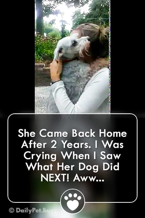 She Came Back Home After 2 Years. I Was Crying When I Saw What Her Dog Did NEXT! Aww...